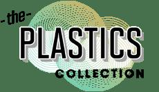The Plastics Collection