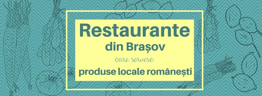 Restaurante din Brașov care servesc produse locale românești
