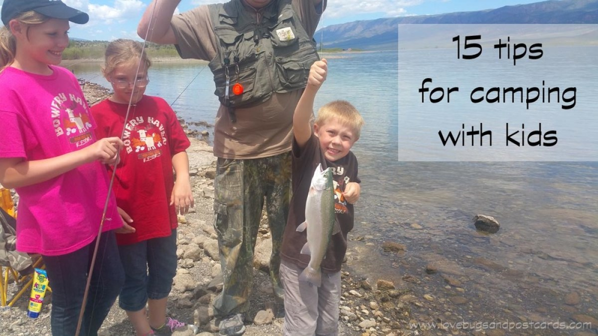15 tips for camping with kids