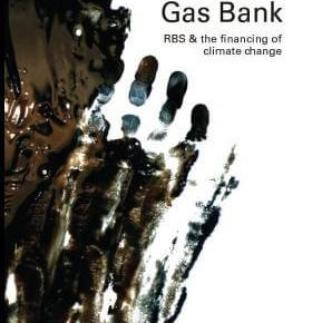 The Oil & Gas Bank: RBS & the financing of climate change