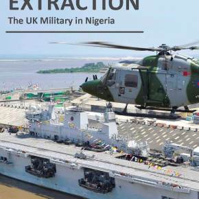 Armed Extraction: The UK Military in Nigeria