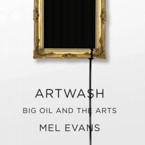 Artwash: Big Oil and the Arts. Launch events