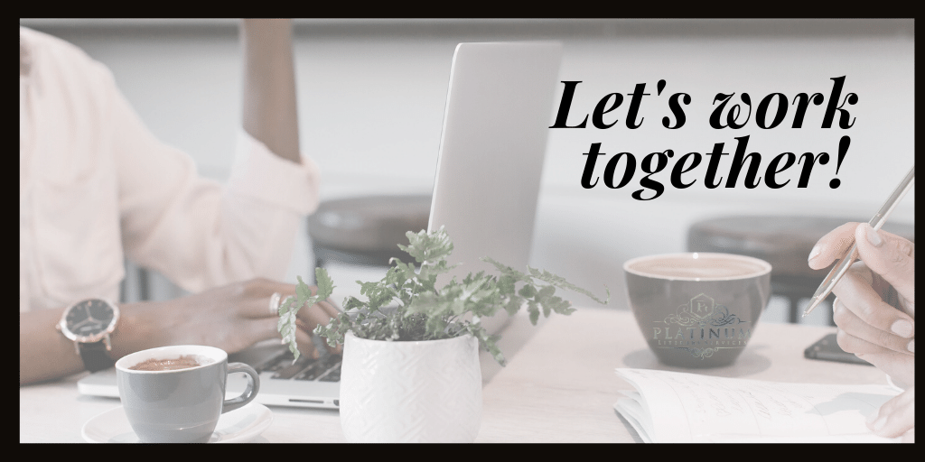 Let's Work Together | Platinum Literary Services | PlatLit
