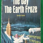 The Day the Earth Froze book cover
