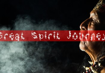 Great Spirit Journey