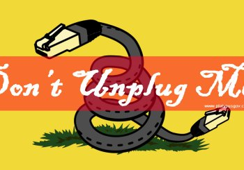Don't Unplug Me! Net Neutrality