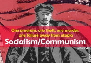 Socialism, one murder away from utopia
