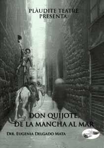 Don Quijote, de la Mancha al Mar-PlauditeTeatre