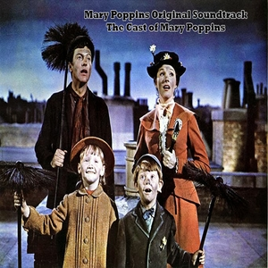 Mary Poppins Original Soundtrack - The Cast of Mary Poppins | The Cast of Mary Poppins