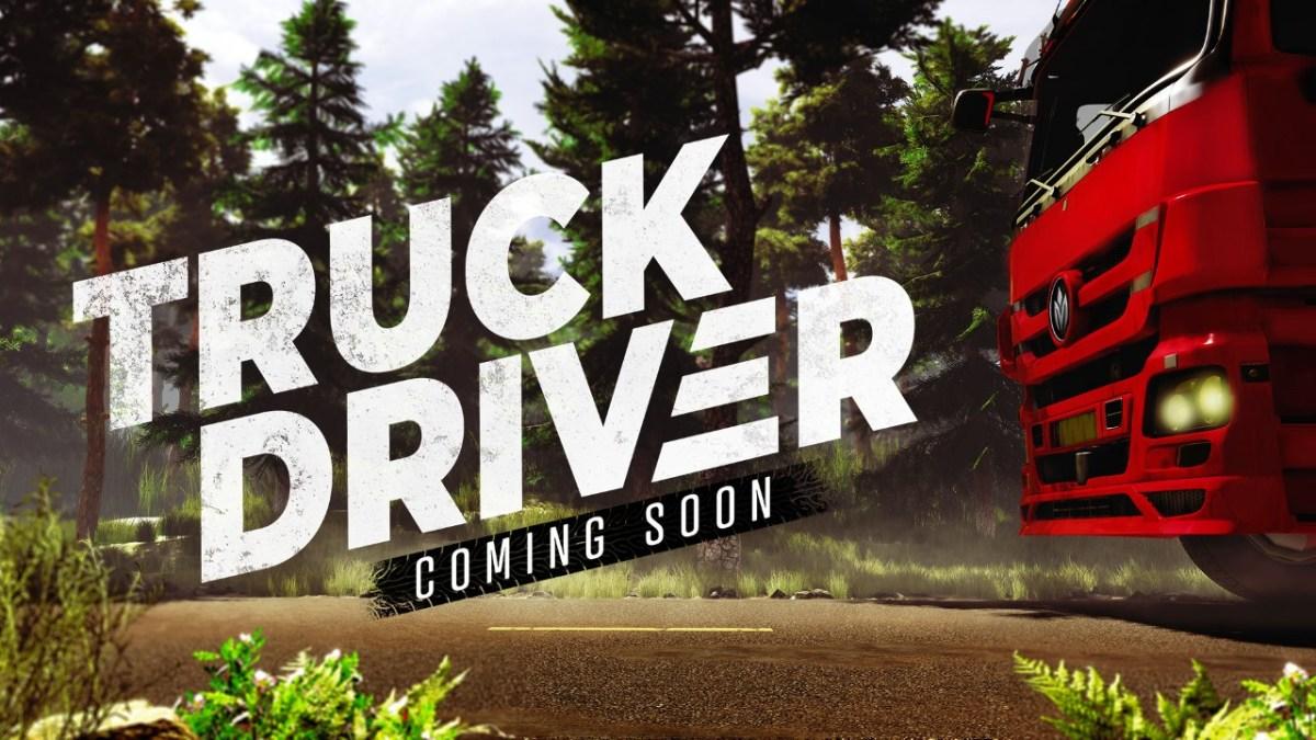 TRUCK DRIVER - erstes Entwicklervideo geht auch auf den Release ein