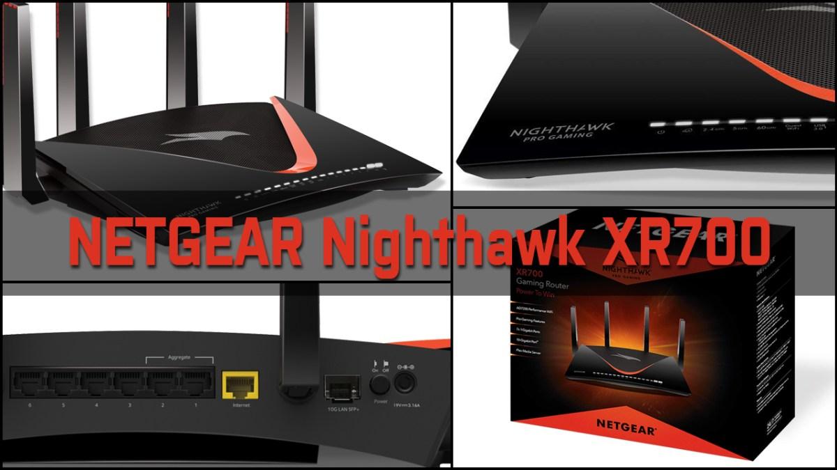 [ TEST ]  NETGEAR  XR700 Nighthawk – Netzwerken bis der Arzt kommt!