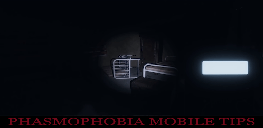 Phasmophobia mobile Tips captures d'écran