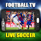 LIVE FOOTBALL TV + LIVE SOCCER + FOOTBALL+ LIVE for PC