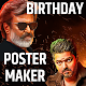 Tamil and Telugu Actors Birthday Poster Maker for PC