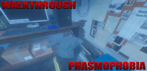 Phasmophobia Walkthrough captures d'écran