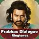 Prabhas Movie Dialogue Ringtones ప్రభాస్ డైలాగులు for PC