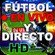 Ver Fútbol Gratis: Partidos en Vivo _ Directo Guia for PC