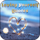 Loving Yourself Quotes for PC