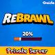 server ReBrawl private tips for PC