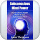 Subconscious Mind Power for PC