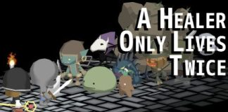 A Healer Only Lives Twice - Interesting New Game!
