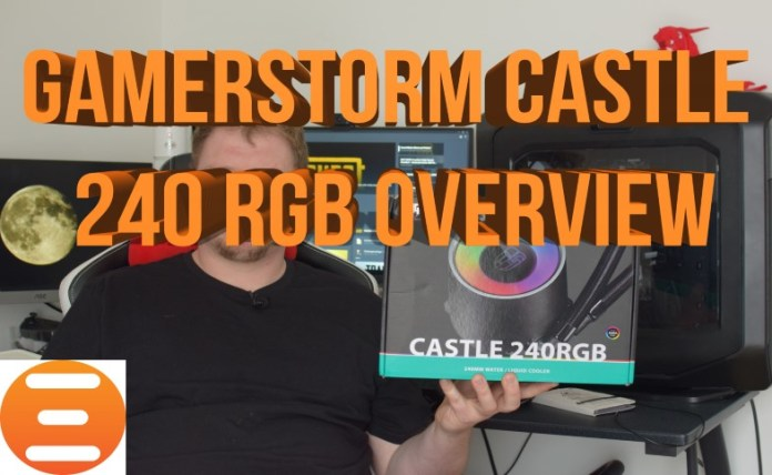 GamerStorm Castle 240 RGB AIO Overview