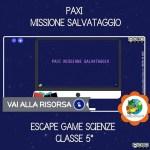 PAXI MISSIONE SALVATAGGIO ESCAPE GAME