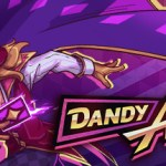 Dandy Ace : Creators' Preview Twitch Mode