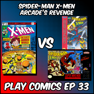 Spider-Man X-Men Arcade's Revenge with Adam Higgins