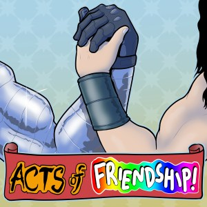 Acts of Friendship with Mikey and Devin (The Young Ones and Exiled/Multiversal Q)