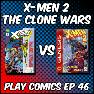 X-Men 2 The Clone Wars with Brandon Cruz (Apathetic Enthusiasm, Interdimensional RSS, Submitted For Your Approval)