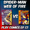 Spider-Man Web of Fire with Chris and Christi Eddleman (Chrises on Infinite Earths)