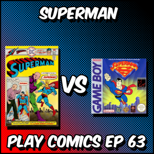 Superman for Gameboy with Dan McMahon (DC Supersons)