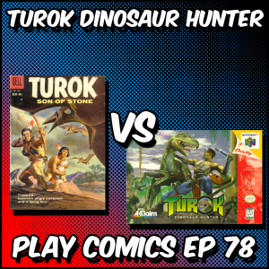 Turok Dinosaur Hunter with Patrick Hickey Jr (Review Fix)