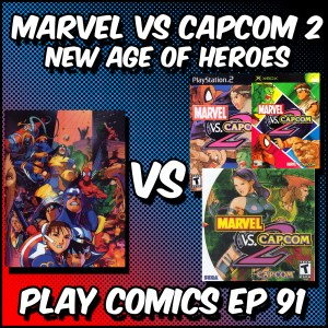 Marvel vs Capcom 2 New Age of Heroes with Trent Seely (Continuity Nod)
