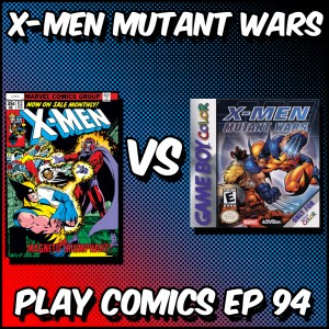 X-Men Mutant Wars with Anthony Sytko (Capes on the Couch)