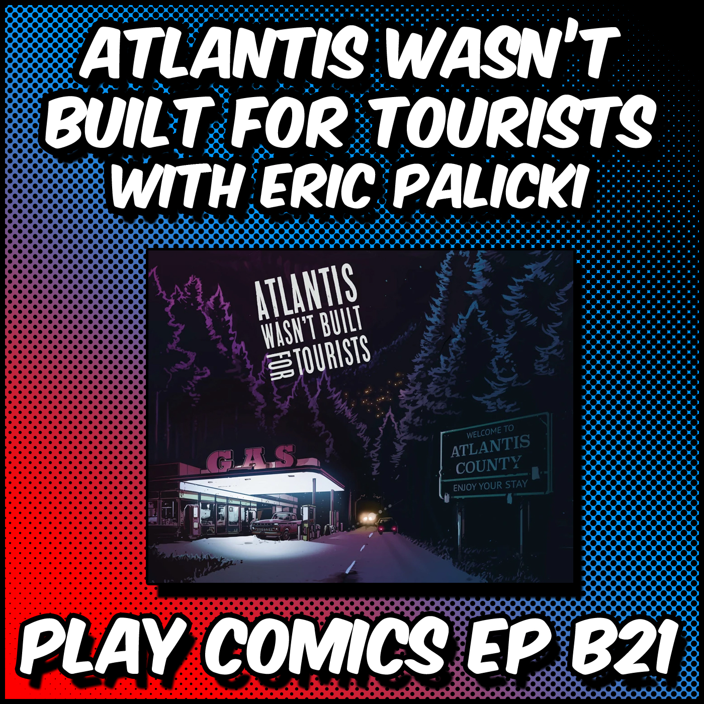 Atlantis Wasn't Built for Tourists with Erik Palicki