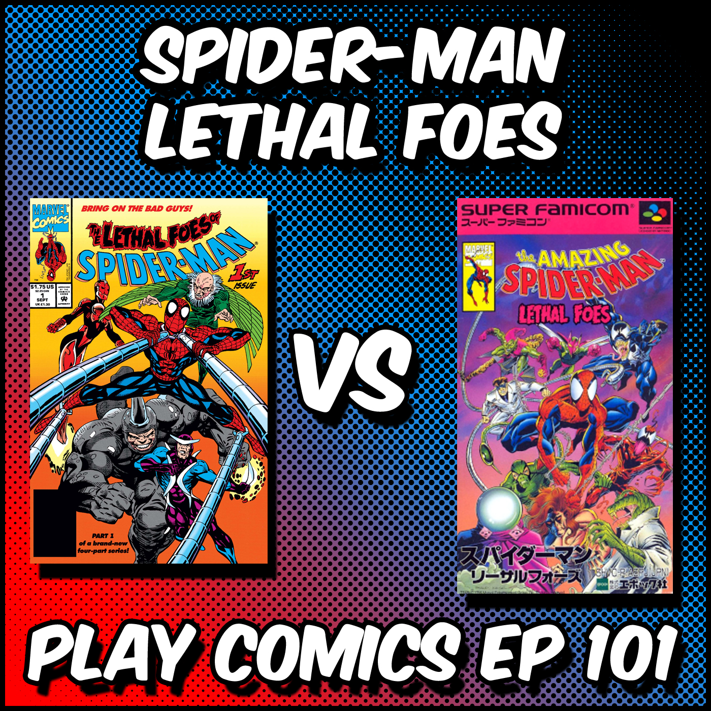 Spider-Man Lethal Foes with Adam Messinger