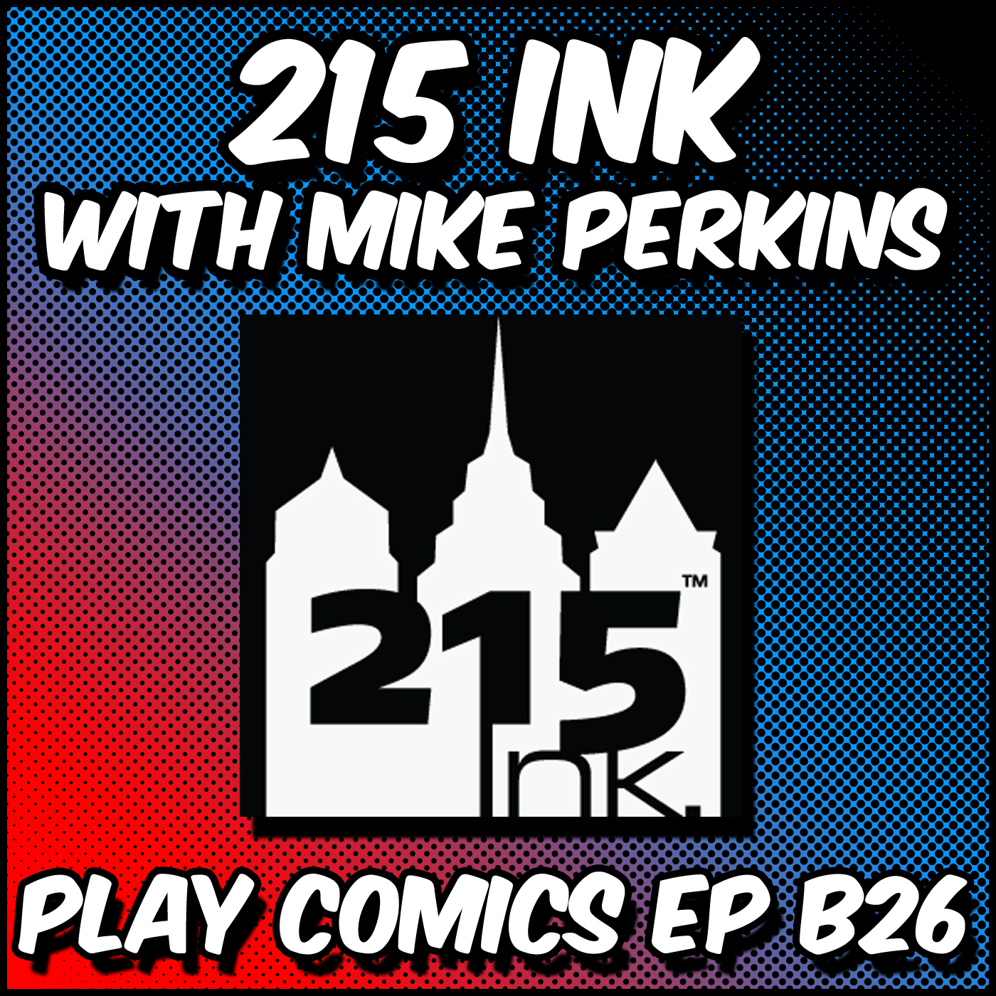 215 Ink with Mike Perkins
