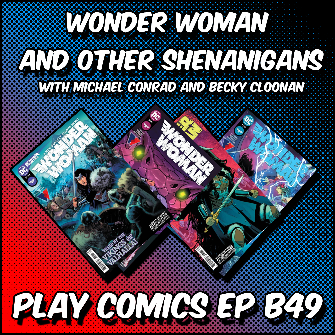 Wonder Woman with Michael Conrad and Becky Cloonan