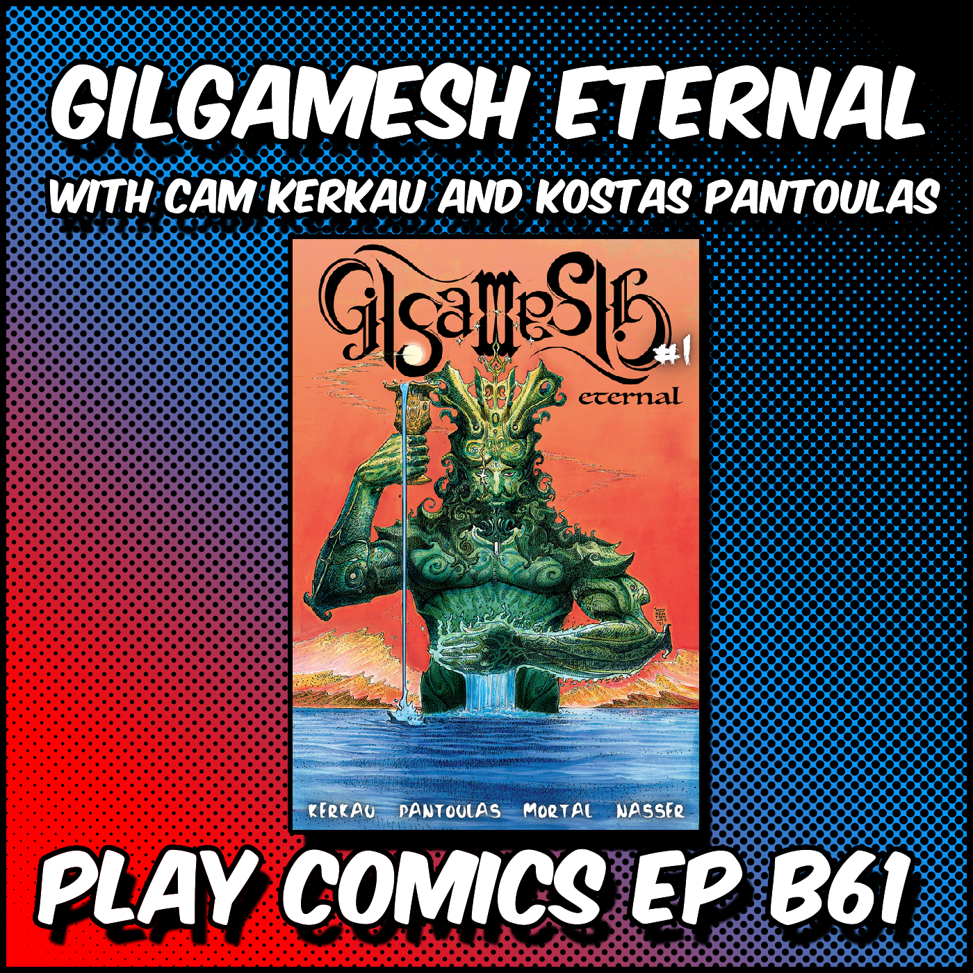 Gilgamesh Eternal with Cam Kerkau and Kostas Pantoulas