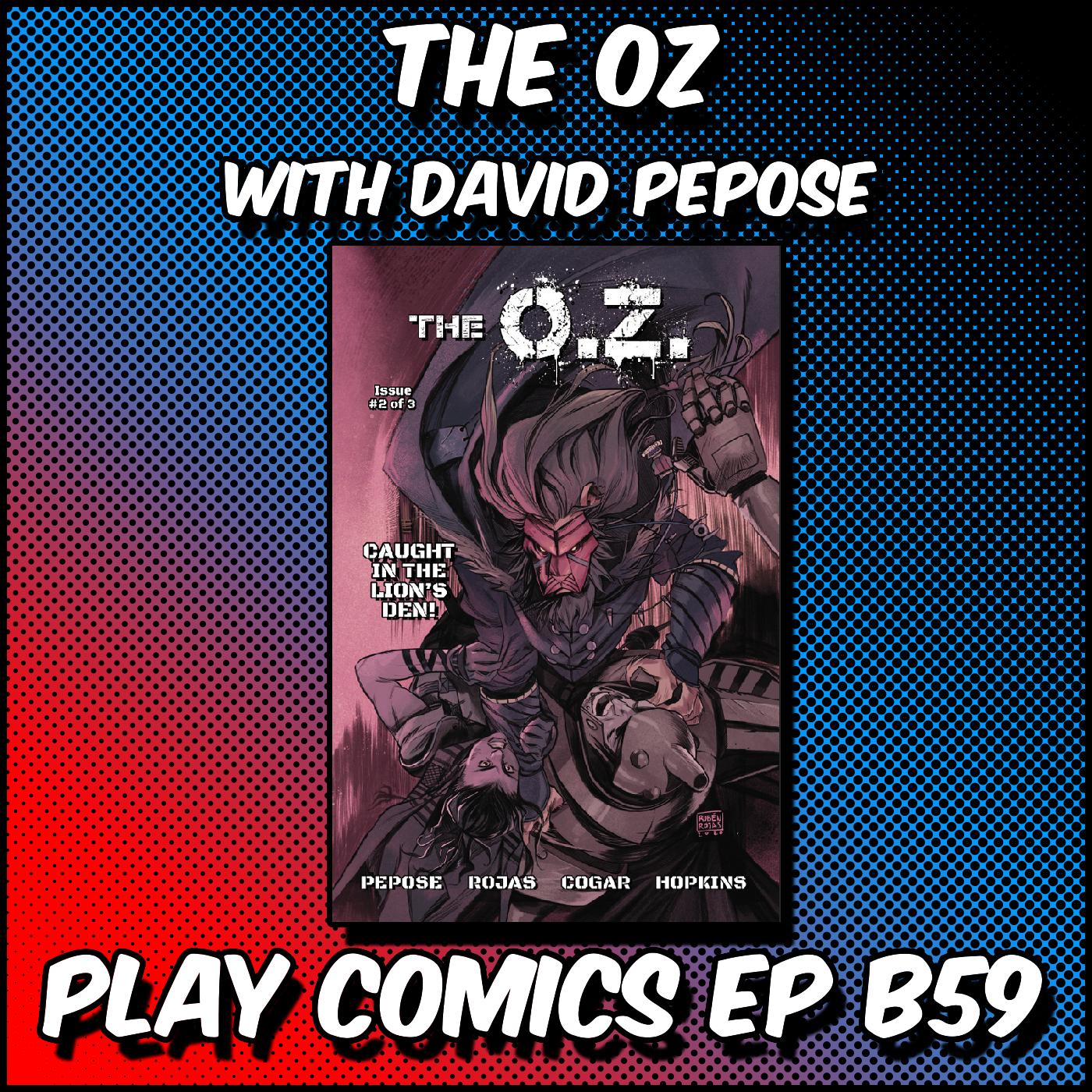 The OZ With David Pepose