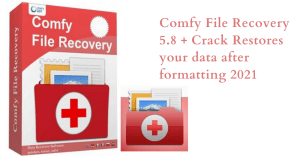 Comfy File Recovery 5.8 + Crack Restores your data after formatting 2021