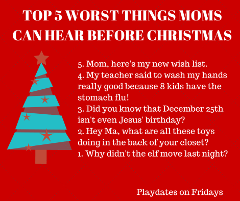 TOP 5 WORST THINGS MOMS CAN HEAR BEFORE
