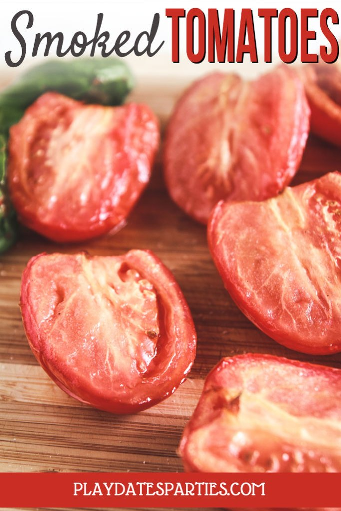 Smoked Tomatoes (You Have to Try These!) by From Play Dates to Parties