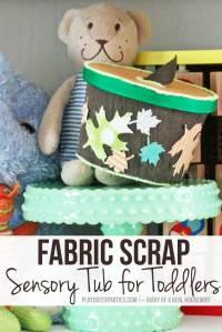 Make a Fun Fabric Scrap Sensory Tub for Toddlers