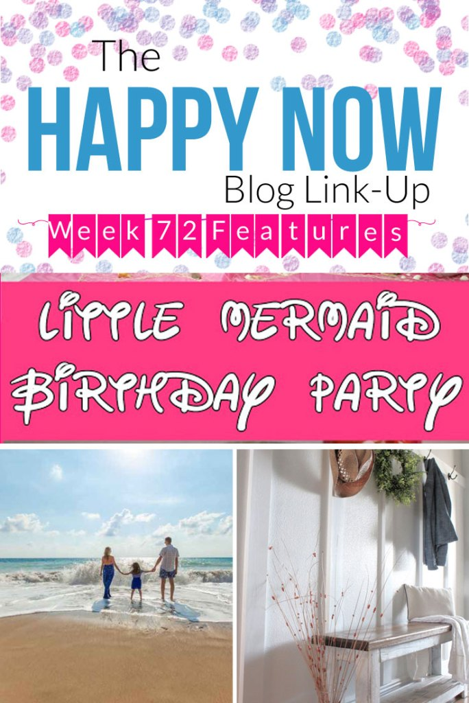 The Happy Now Blog Link Up #72