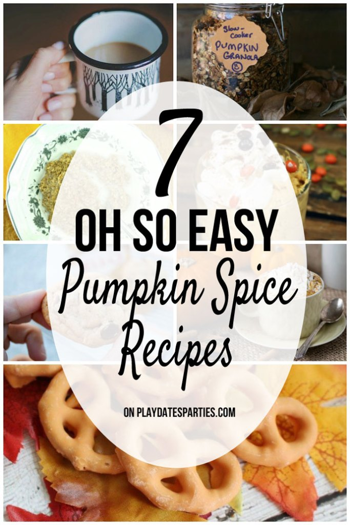 Satisfy your pumpkin spice craving in a matter of minutes with these 7 super easy pumpkin spice recipes!