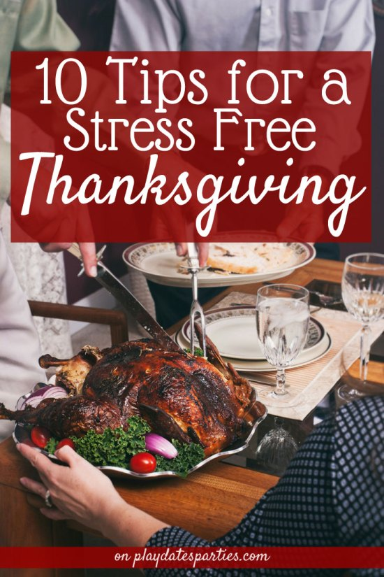 10 Stress-Free Tips for Hosting Thanksgiving Dinner