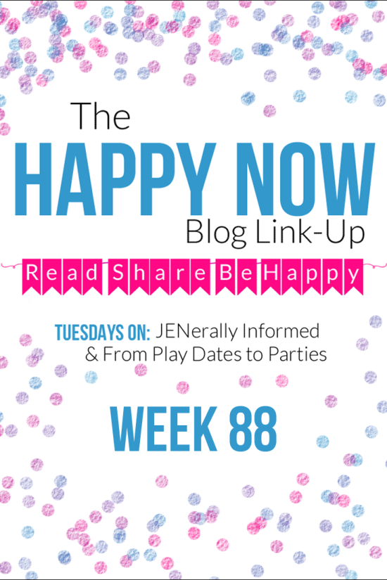 The Happy Now Blog Link Up #88